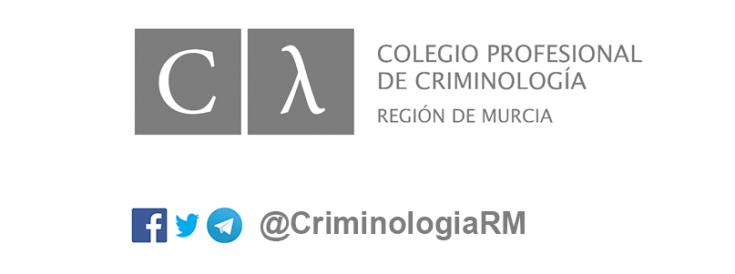colegio_profesional_criminologia_region_murcia_cpcrm_asociacion_criminologia_sociedad_cys_ntoledog_nicolas_toledo_redes_sociales_criminologiarm